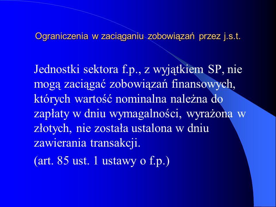 Ograniczenia w zaciąganiu zobowiązań przez j.s.t.