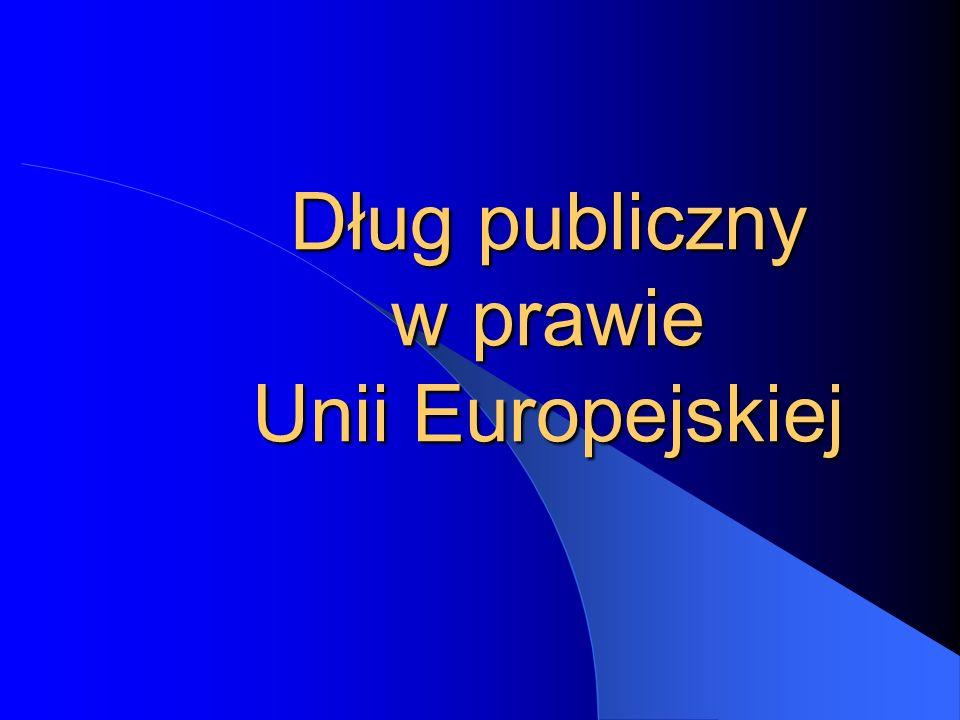 Dług publiczny w prawie Unii Europejskiej