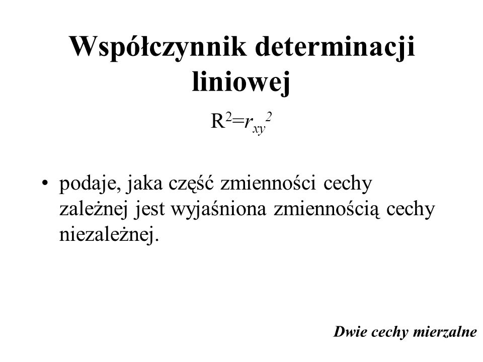 Współczynnik determinacji liniowej