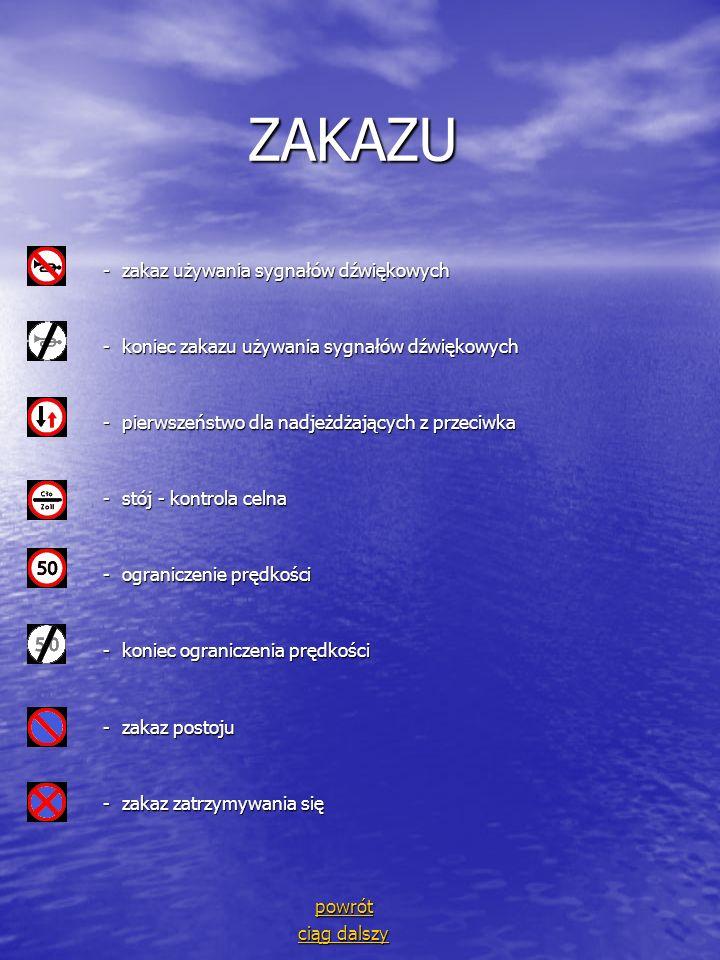 ZAKAZU - zakaz używania sygnałów dźwiękowych
