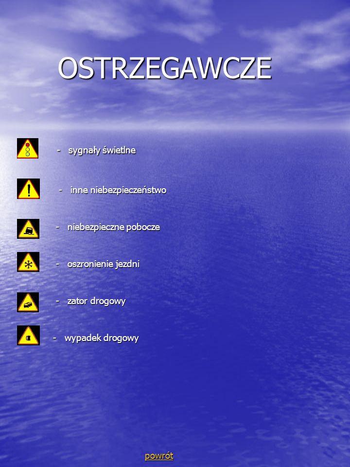 OSTRZEGAWCZE - sygnały świetlne - inne niebezpieczeństwo