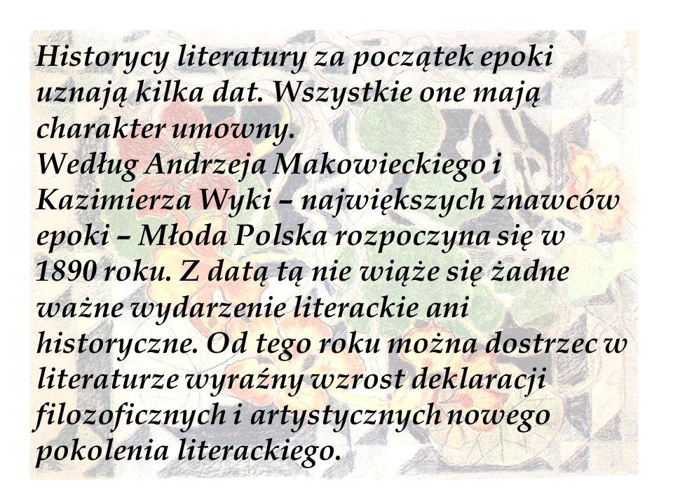 Historycy literatury za początek epoki uznają kilka dat