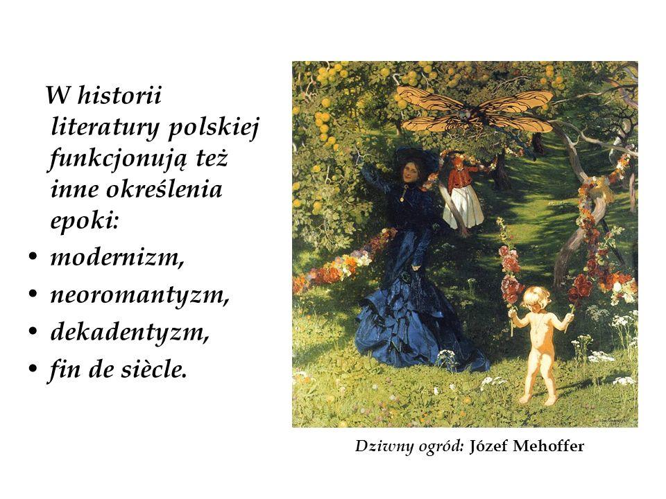 W historii literatury polskiej funkcjonują też inne określenia epoki: