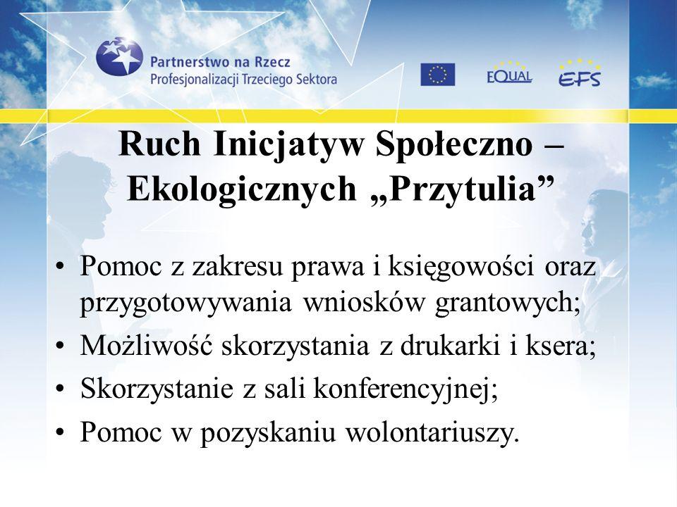 """Ruch Inicjatyw Społeczno – Ekologicznych """"Przytulia"""