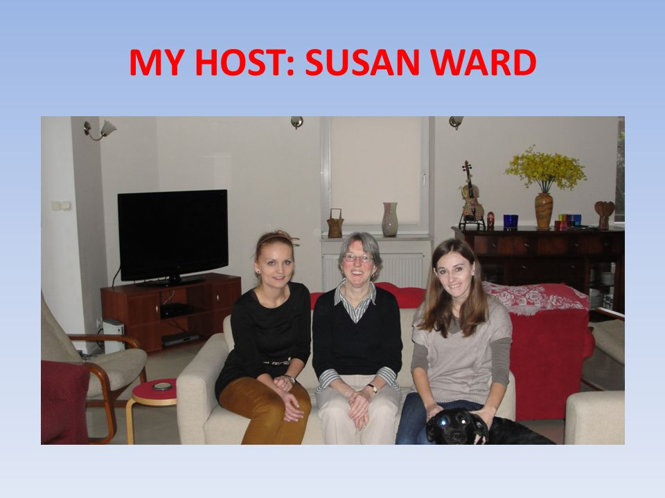 MY HOST: SUSAN WARD