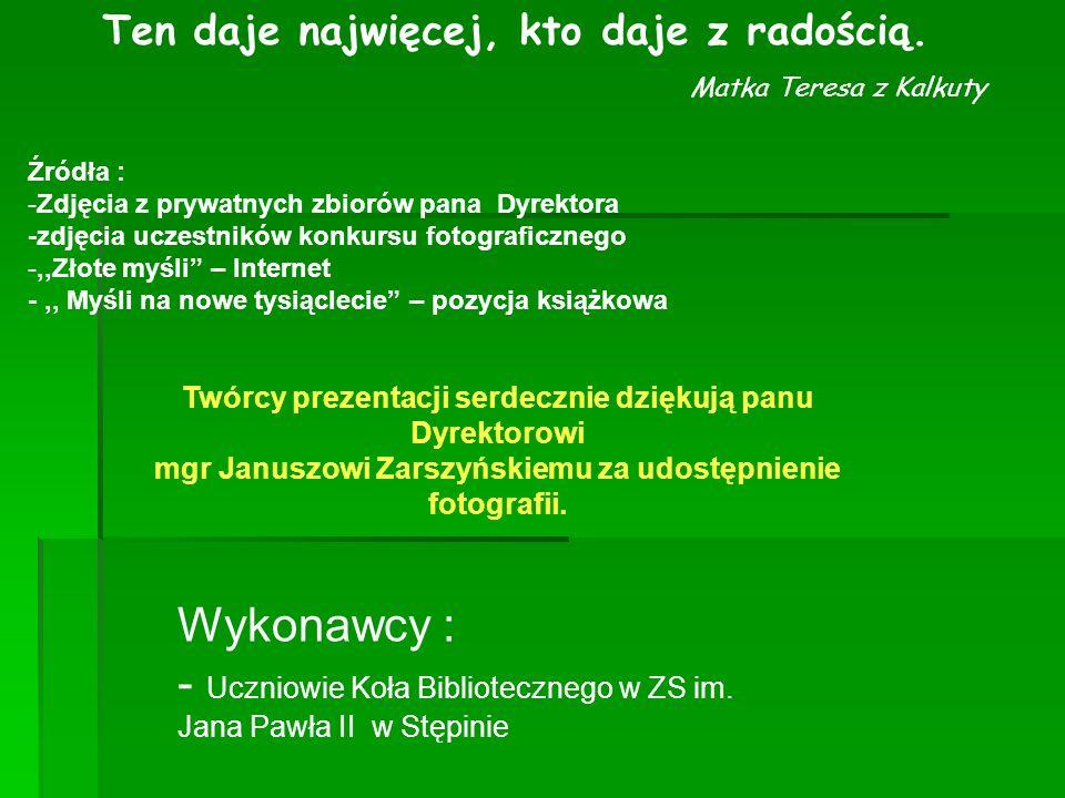 - Uczniowie Koła Bibliotecznego w ZS im. Jana Pawła II w Stępinie