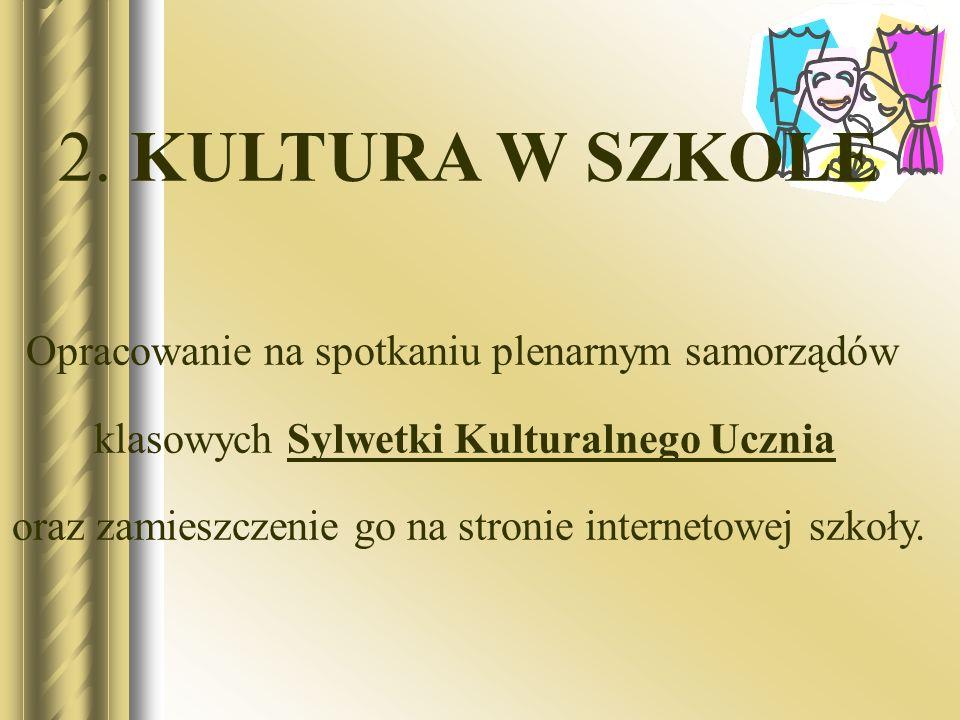 2. KULTURA W SZKOLE