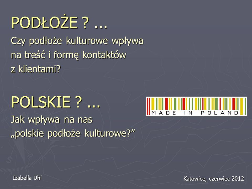 PODŁOŻE ... POLSKIE ... Czy podłoże kulturowe wpływa
