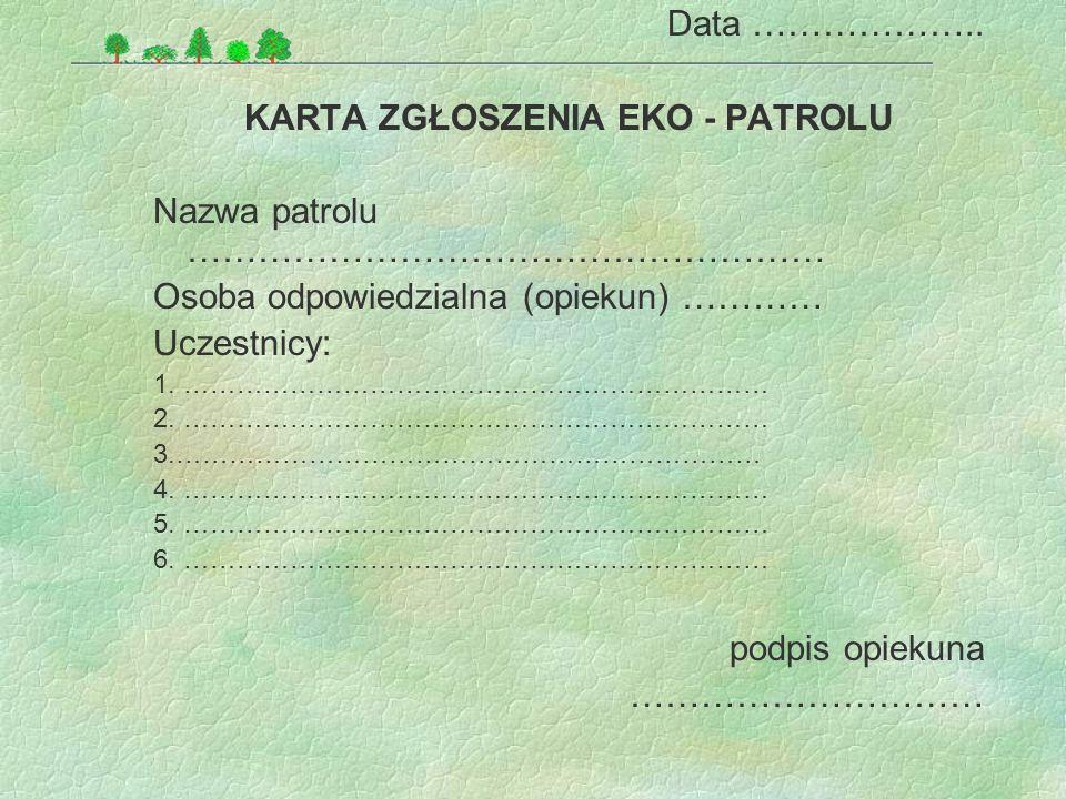 KARTA ZGŁOSZENIA EKO - PATROLU
