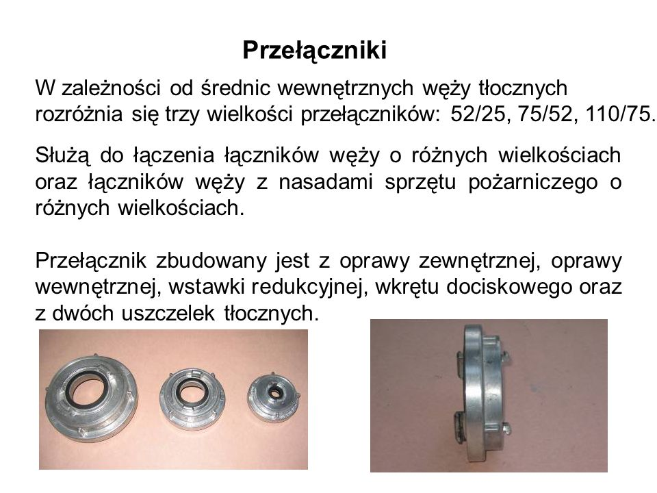 Przełączniki W zależności od średnic wewnętrznych węży tłocznych