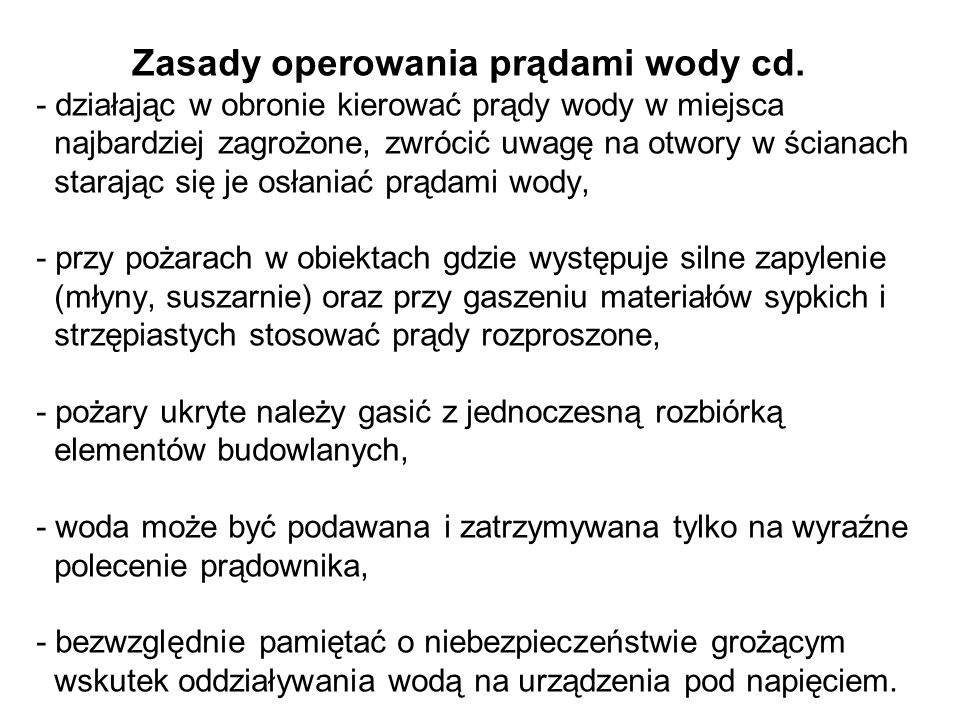 Zasady operowania prądami wody cd