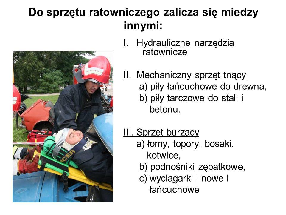Do sprzętu ratowniczego zalicza się miedzy innymi: