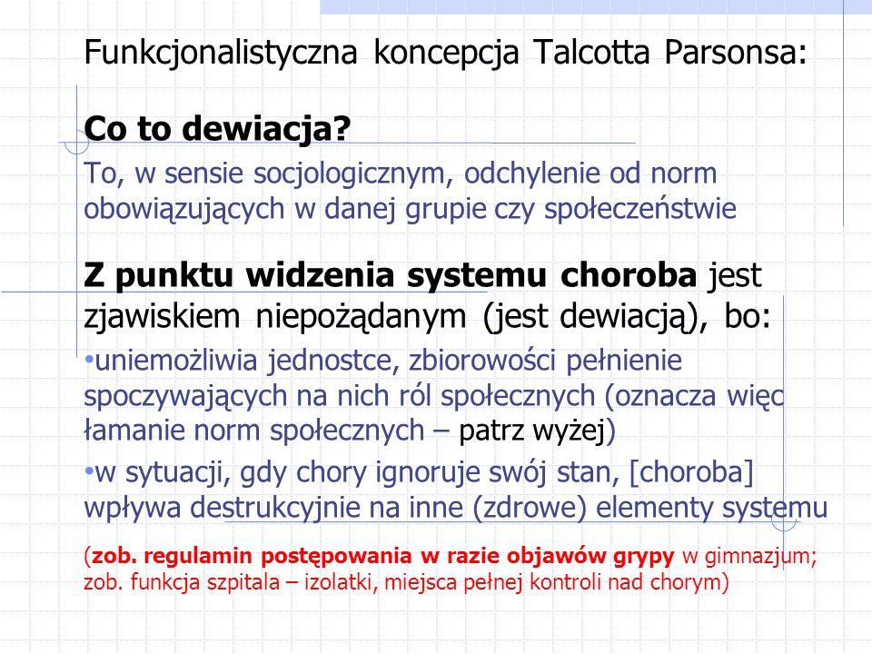 Funkcjonalistyczna koncepcja Talcotta Parsonsa: