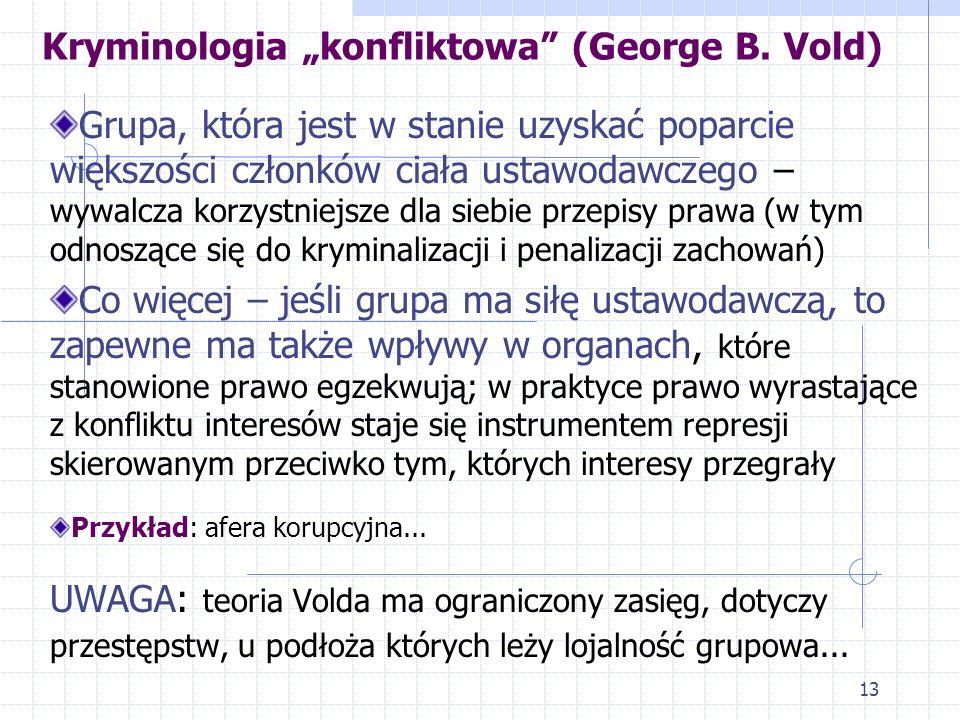 "Kryminologia ""konfliktowa (George B. Vold)"