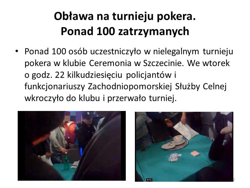 Obława na turnieju pokera. Ponad 100 zatrzymanych