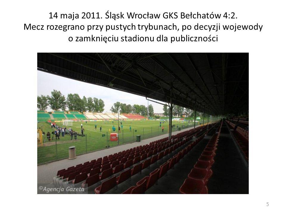 14 maja 2011. Śląsk Wrocław GKS Bełchatów 4:2