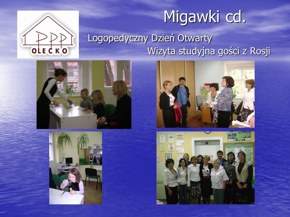 Migawki cd. Logopedyczny Dzień Otwarty Wizyta studyjna gości z Rosji