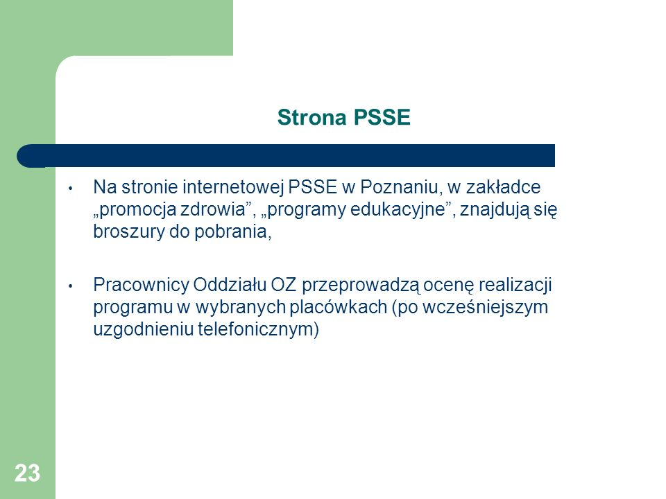"""Strona PSSE Na stronie internetowej PSSE w Poznaniu, w zakładce """"promocja zdrowia , """"programy edukacyjne , znajdują się broszury do pobrania,"""