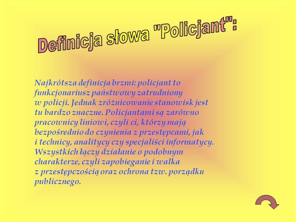 Definicja słowa Policjant :