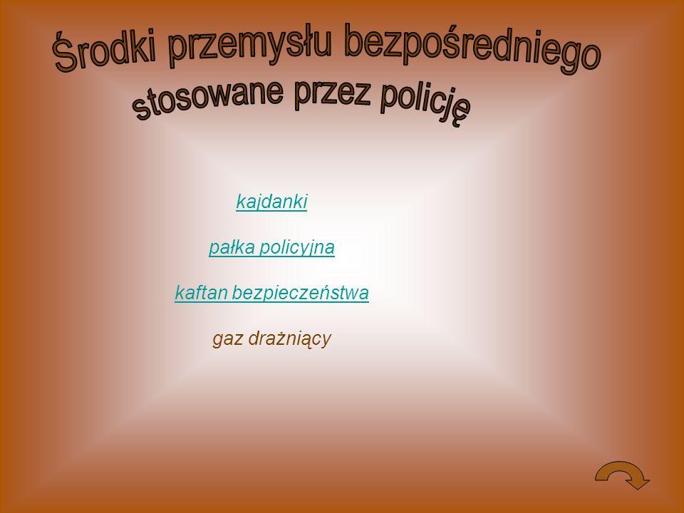Środki przemysłu bezpośredniego stosowane przez policję