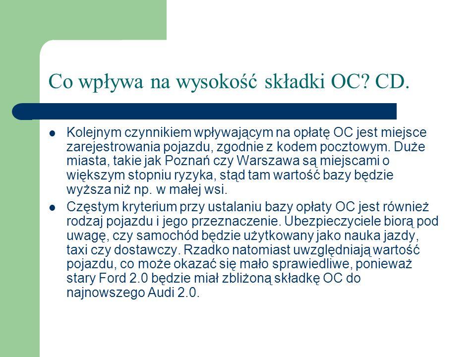 Co wpływa na wysokość składki OC CD.