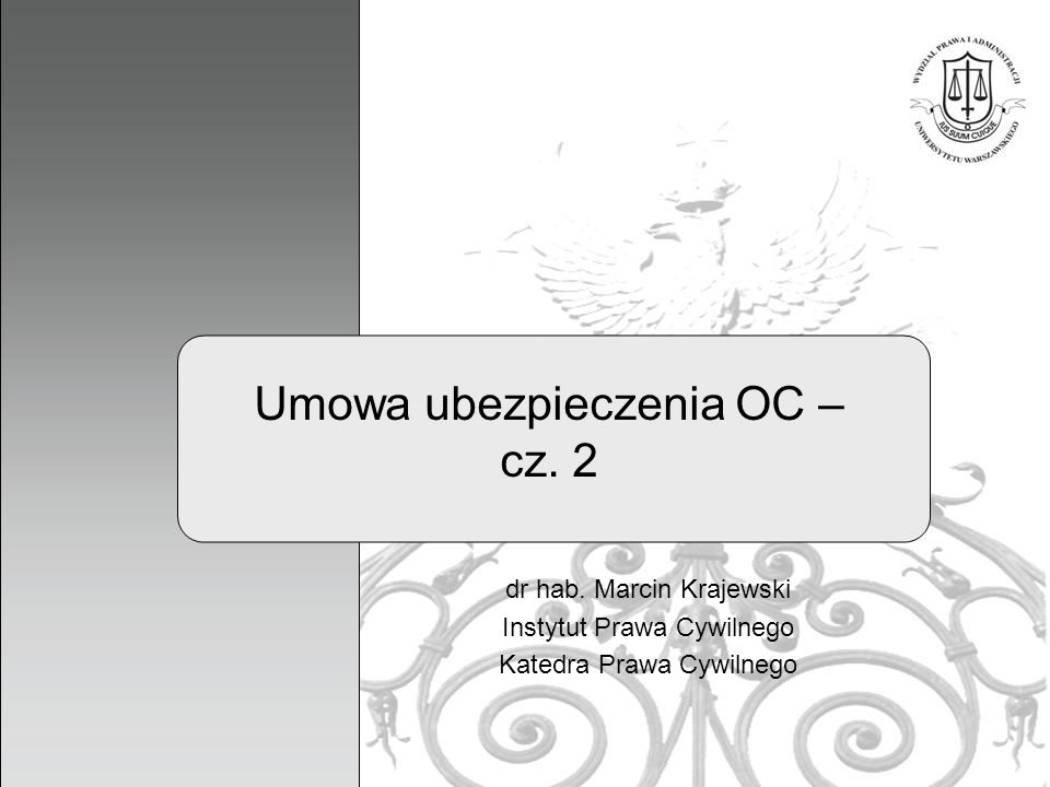 Umowa ubezpieczenia OC – cz. 2
