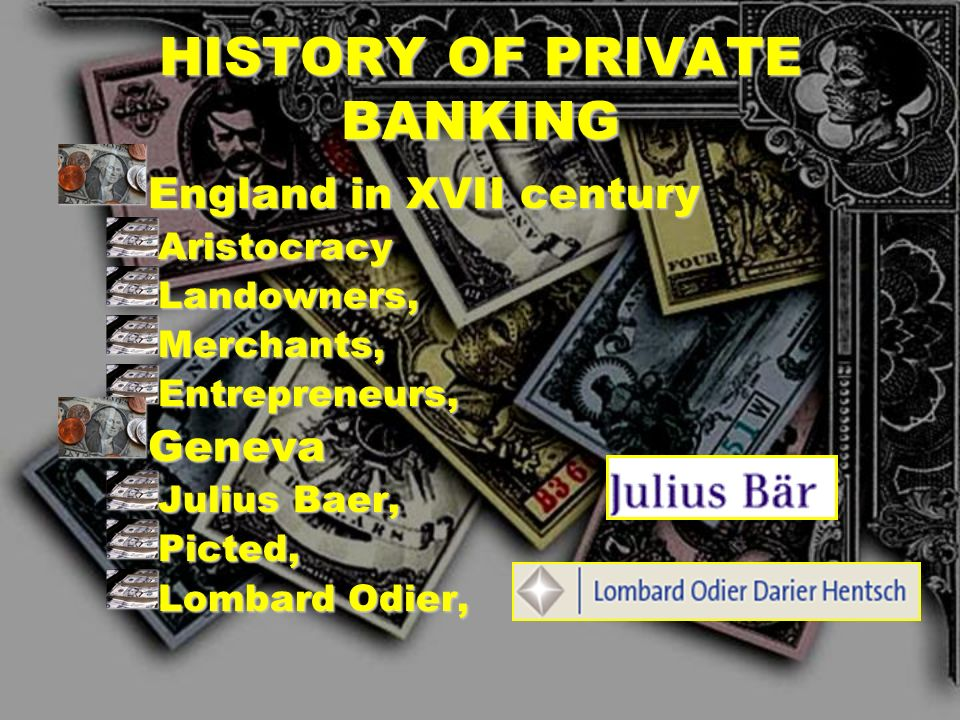 HISTORY OF PRIVATE BANKING