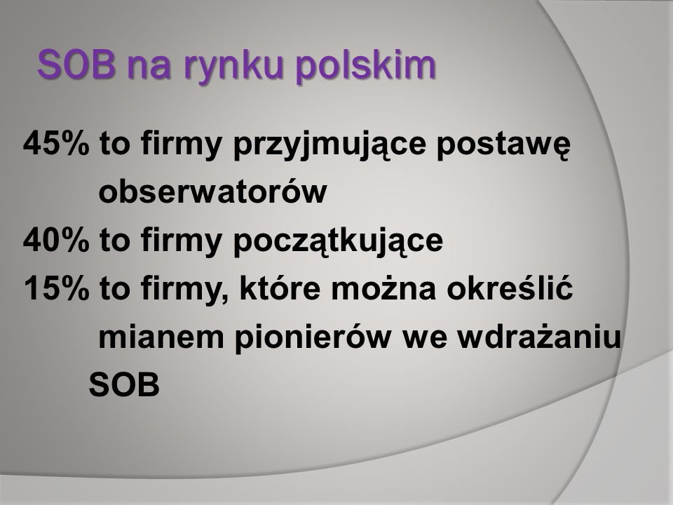 SOB na rynku polskim