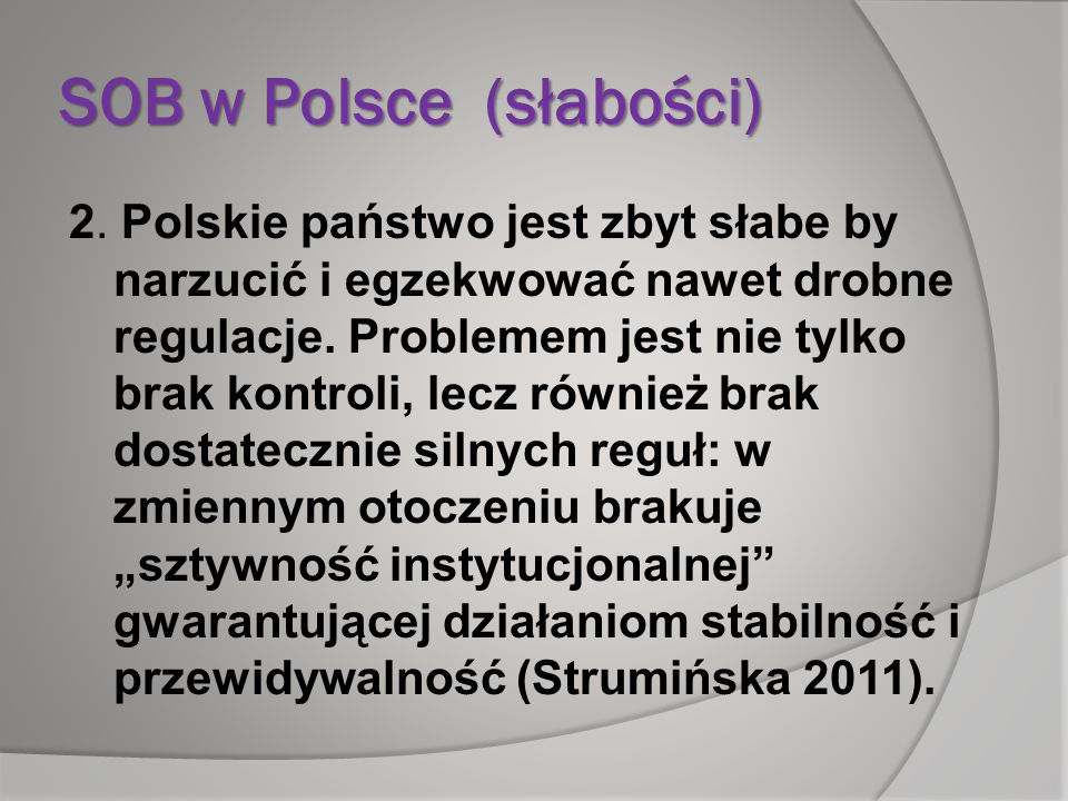 SOB w Polsce (słabości)