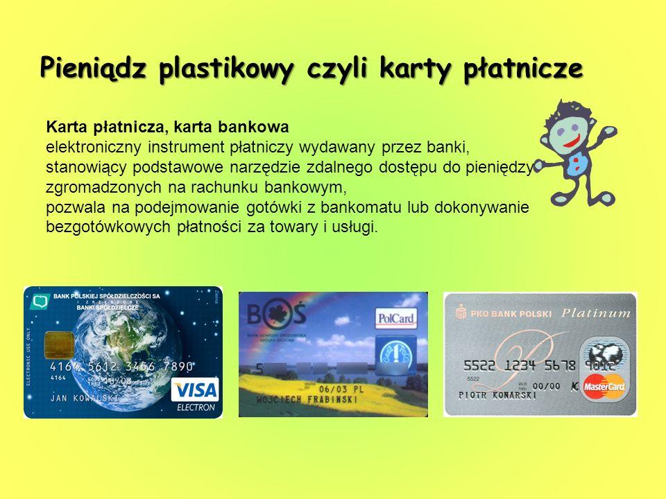 Pieniądz plastikowy czyli karty płatnicze