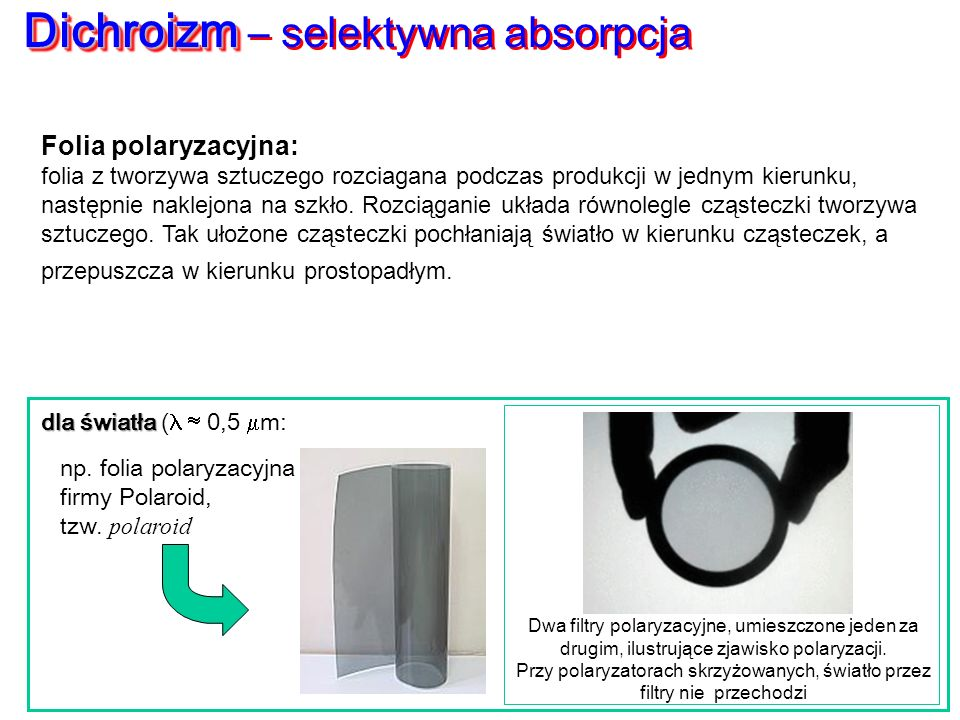 Dichroizm – selektywna absorpcja
