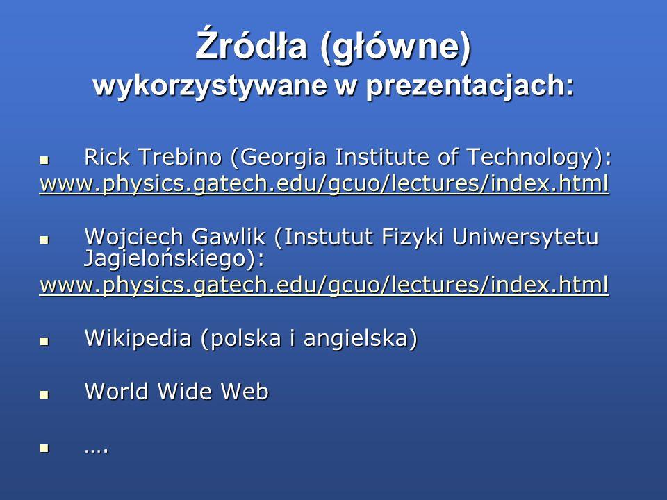Źródła (główne) wykorzystywane w prezentacjach: