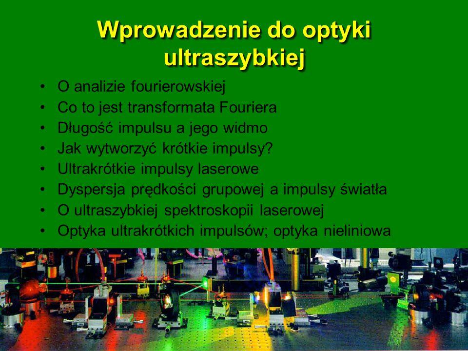 Wprowadzenie do optyki ultraszybkiej