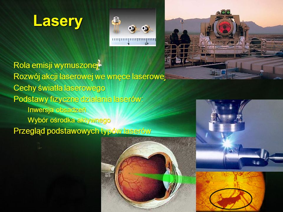 Lasery Light Amplification by Stimulated Emission of Radiation