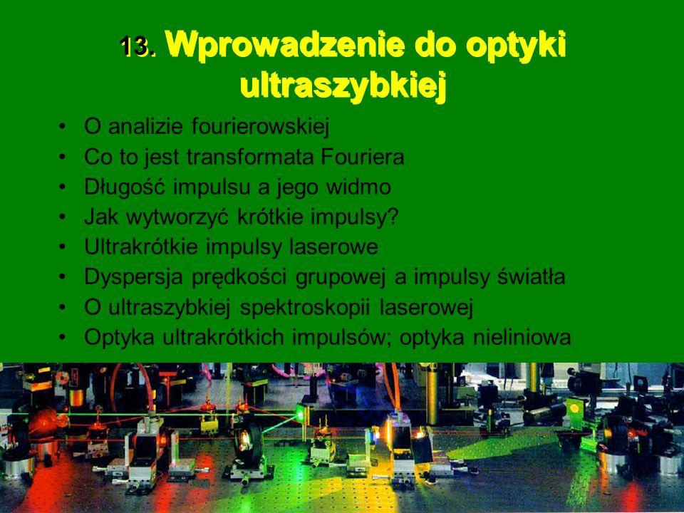 13. Wprowadzenie do optyki ultraszybkiej