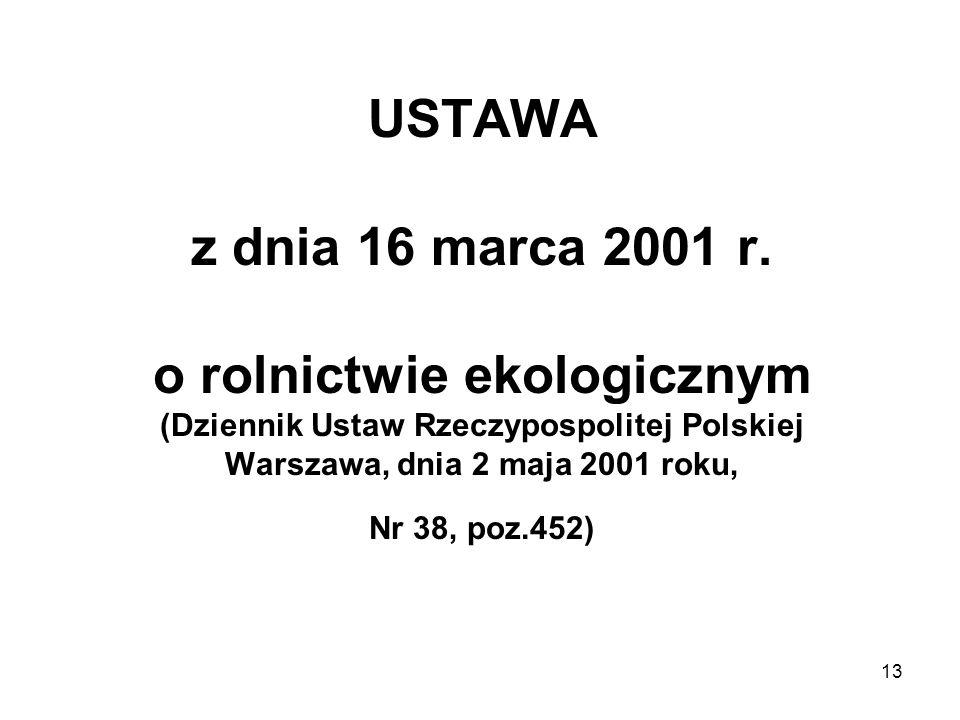 USTAWA z dnia 16 marca 2001 r.
