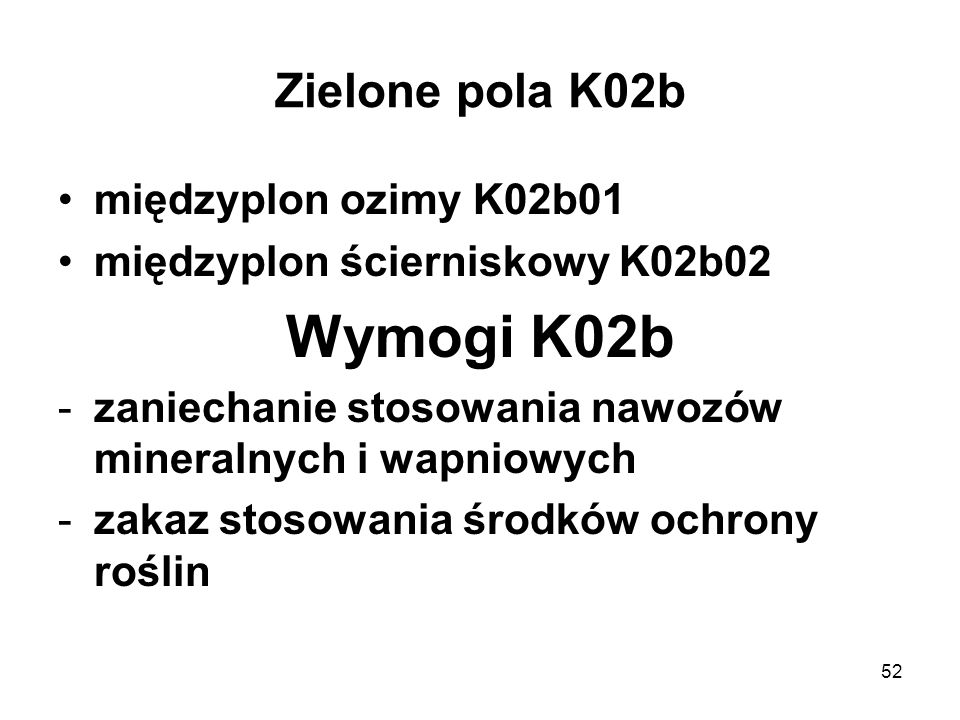 Wymogi K02b Zielone pola K02b międzyplon ozimy K02b01