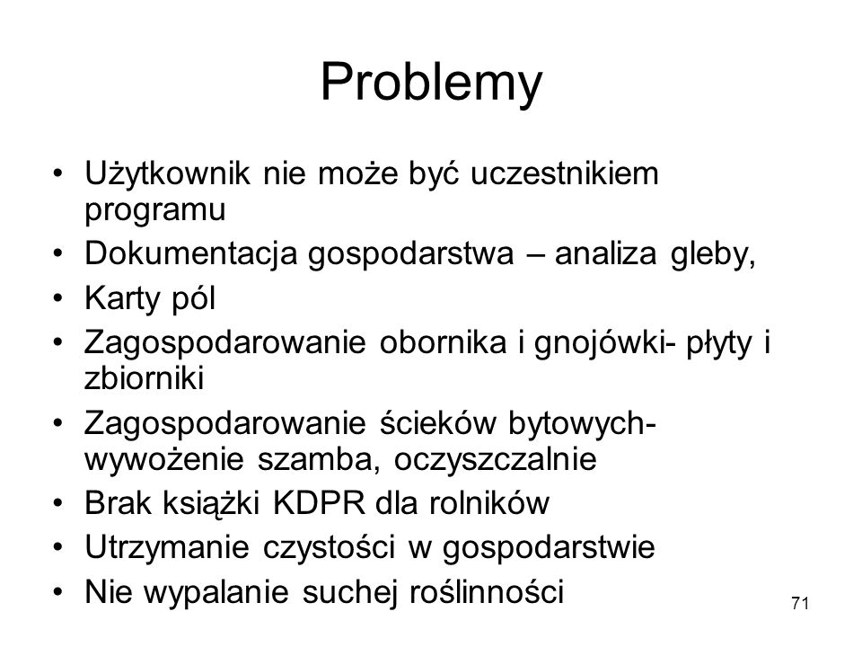 Problemy Użytkownik nie może być uczestnikiem programu