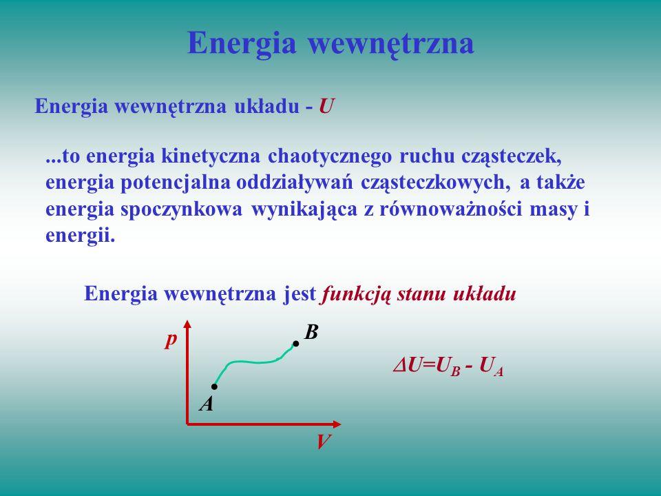 Energia wewnętrzna Energia wewnętrzna układu - U