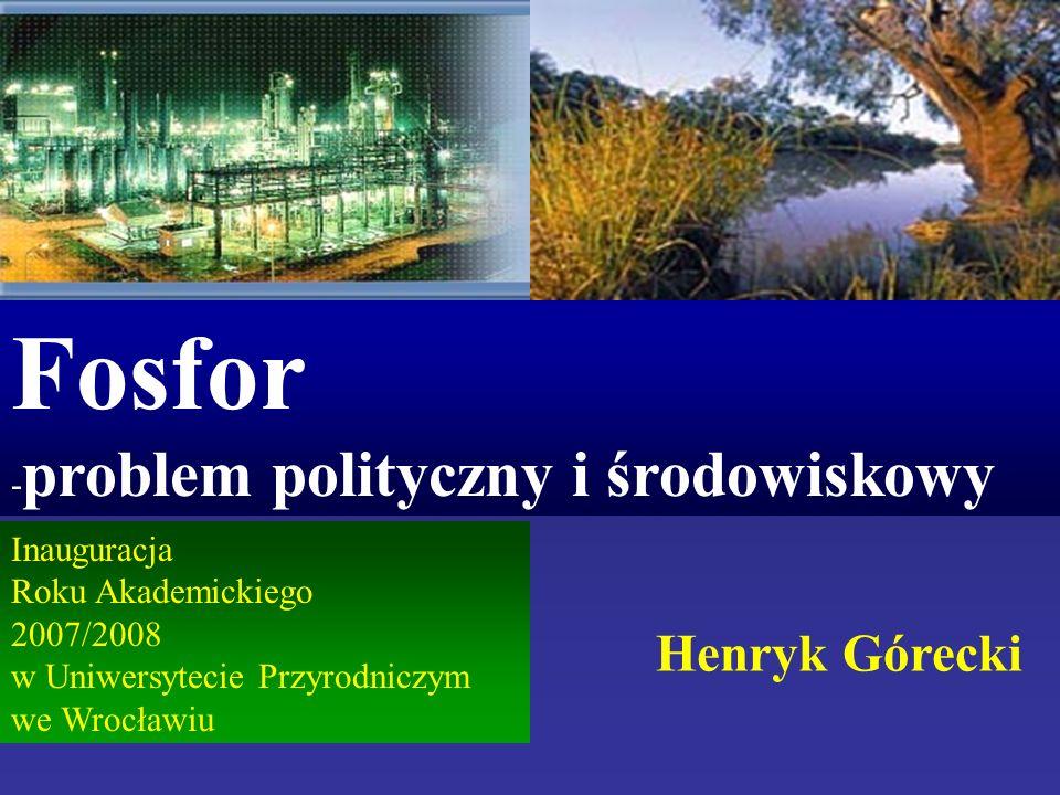 Fosfor Henryk Górecki -problem polityczny i środowiskowy Inauguracja