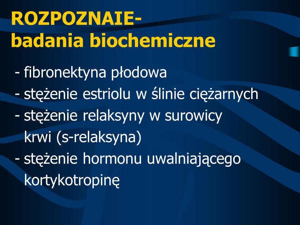 ROZPOZNAIE- badania biochemiczne
