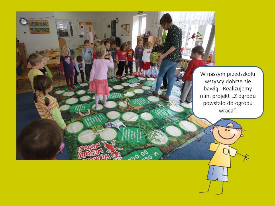 W naszym przedszkolu wszyscy dobrze się bawią. Realizujemy min