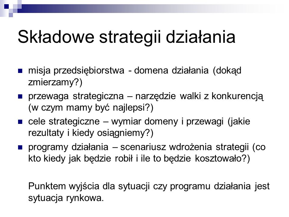 Składowe strategii działania
