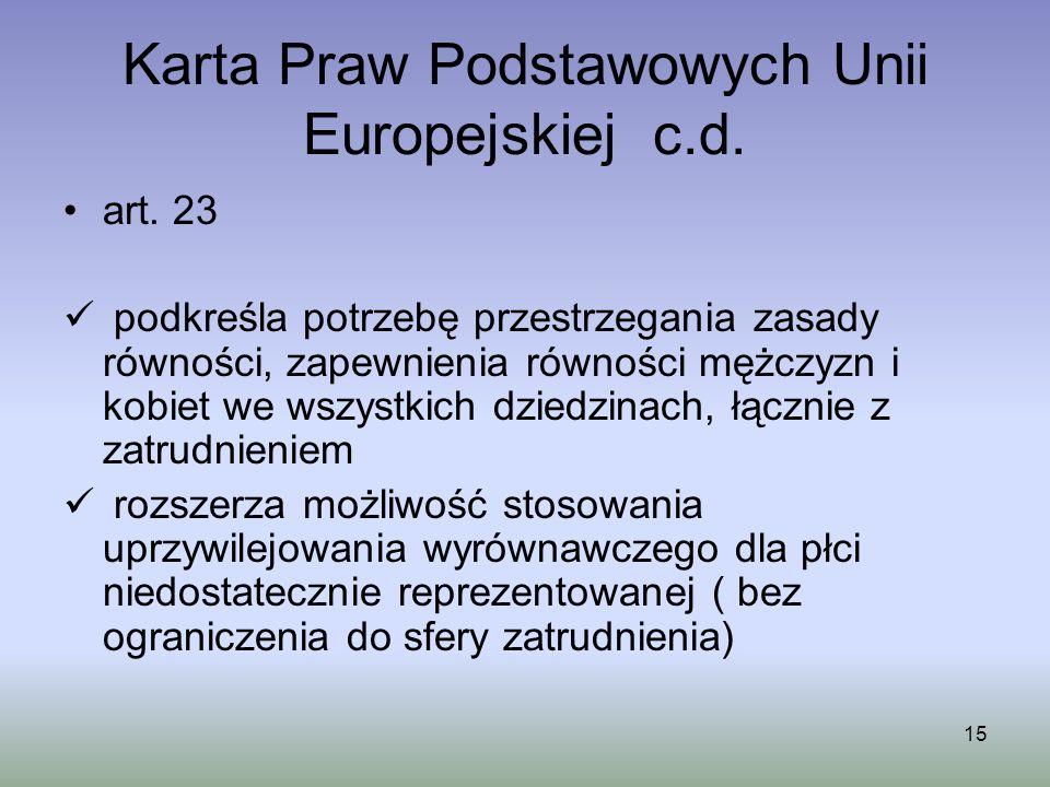 Karta Praw Podstawowych Unii Europejskiej c.d.