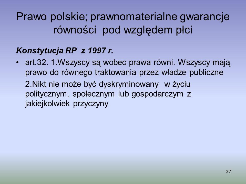 Prawo polskie; prawnomaterialne gwarancje równości pod względem płci
