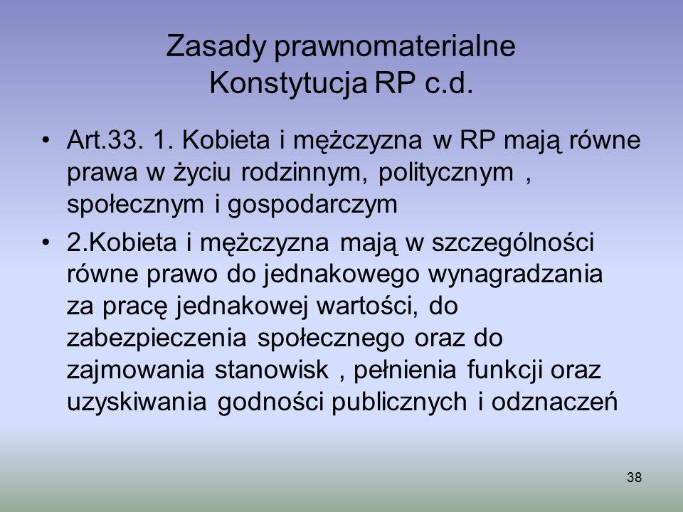 Zasady prawnomaterialne Konstytucja RP c.d.