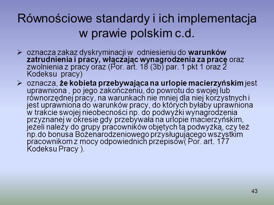 Równościowe standardy i ich implementacja w prawie polskim c.d.