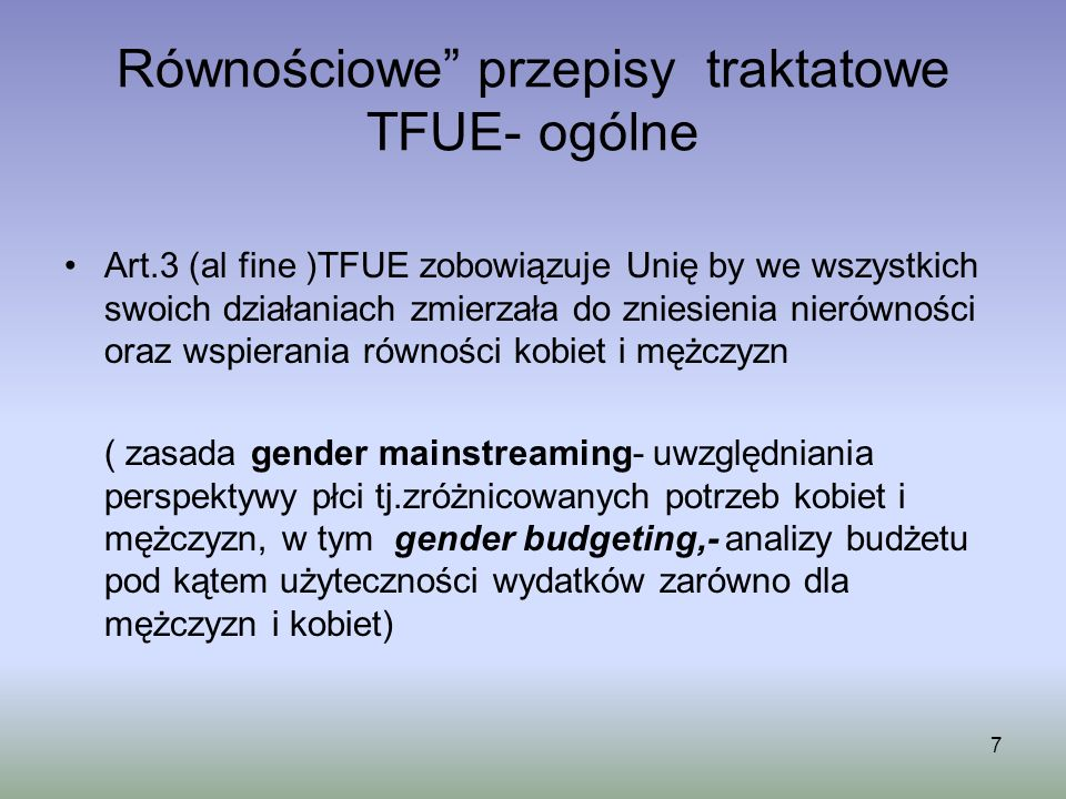 Równościowe przepisy traktatowe TFUE- ogólne