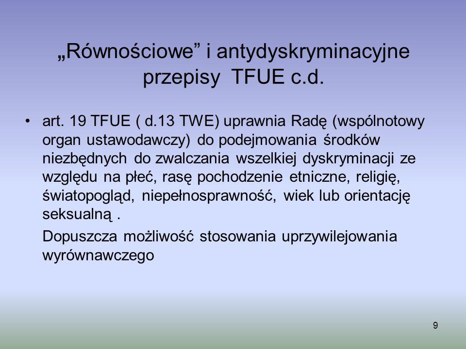 """""""Równościowe i antydyskryminacyjne przepisy TFUE c.d."""
