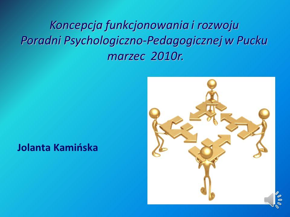 Koncepcja funkcjonowania i rozwoju Poradni Psychologiczno-Pedagogicznej w Pucku marzec 2010r.